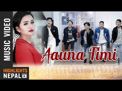 Aauna Timi Ft Bhimphedi Guys & Alisha Rai  New Nepali Song 20182075  Bharat Chhetri