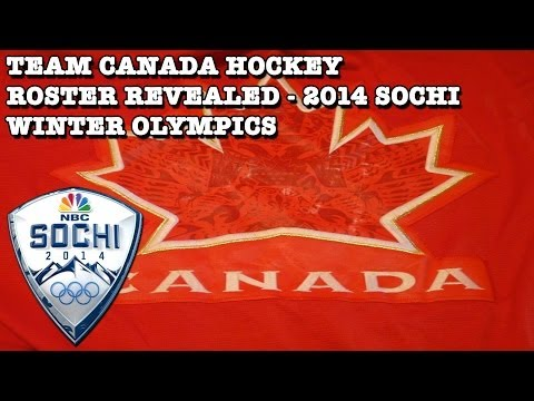 Team Canada Hockey Roster Revealed - 2014 Sochi Winter Olympics
