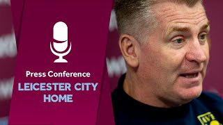 Press Conference | Dean Smith Leicester City home