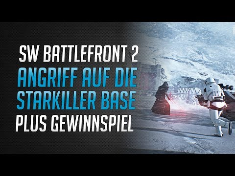 Angriff auf die Starkiller Basis   Gewinnt 2x Star Wars Battlefront 2 ★ SW Battlefront 2 Deutsch