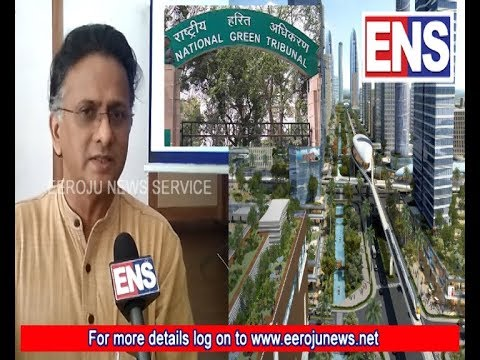 ens live|National green tribunal  ec too clear  ap govt miss guide publicon on judgement |bolisetty