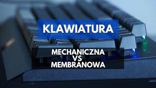 Klawiatura mechaniczna czy membranowa?