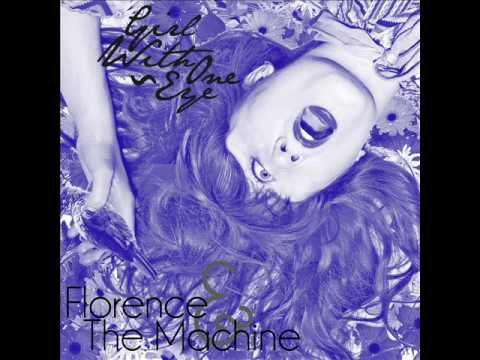 Florence + The Machine - Girl With One Eye