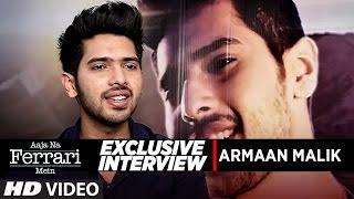 exclusive interview armaan malik aaja na ferrari mein t series
