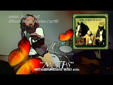 Moths - Jethro Tull (1978) FLAC Audio Remaster HD Video ~MetalGuruMessiah~