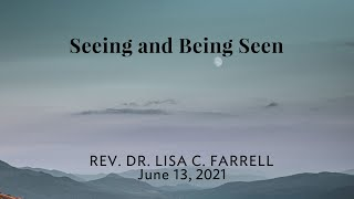 Seeing and Being Seen - June 13