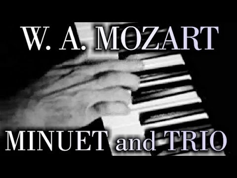 Wolfgang Amadeus MOZART: Minuet and Trio in G, K1