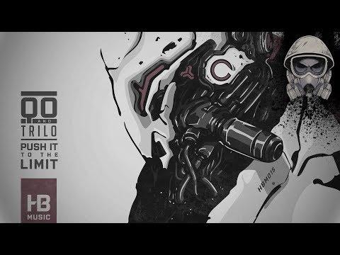 Qo & Trilo - Push It To The Limit