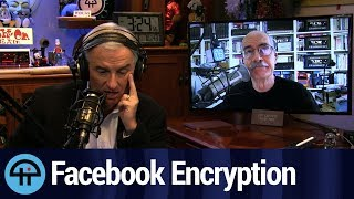 Facebook, Encryption, and Law Enforcement