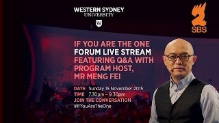 If You Are the One Live Forum Featuring Q&A with host Meng Fei