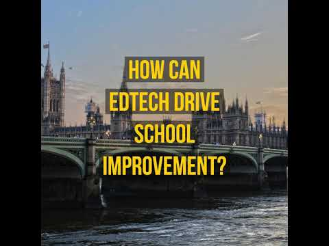 #81 - How can Edtech Drive School Improvement?