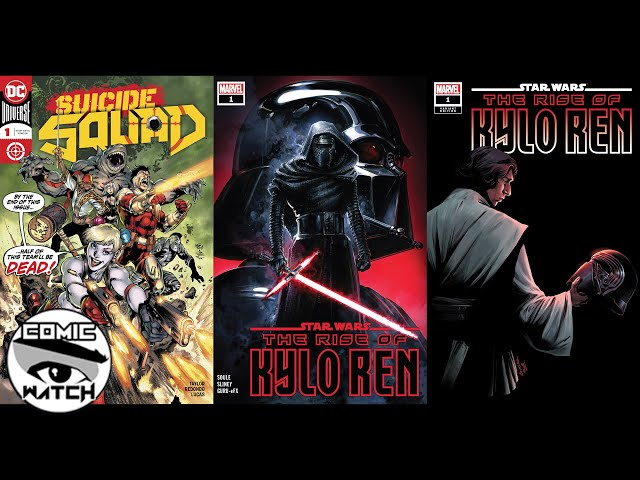 Comic Watchers Show E059 Suicide Squad #1 (2019) and Star Wars The Rise of Kylo Ren #1