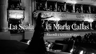 La Scala di Maria Callas - Ricordi e Testimonianze - LIVE thumbnail