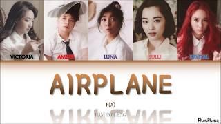 Airplane - f(x) 에프엑스  Lyrics