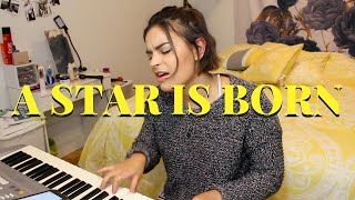 Always Remember Us This Way - A Star Is Born (Lady Gaga) cover