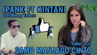 Ipank ft Kintani - Samo Manjago Cinto #LyricSubtitel