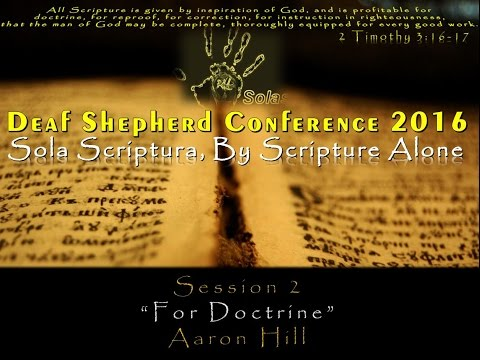 Deaf Shepherd Conference 2016 | Session 2 | Aaron Hill