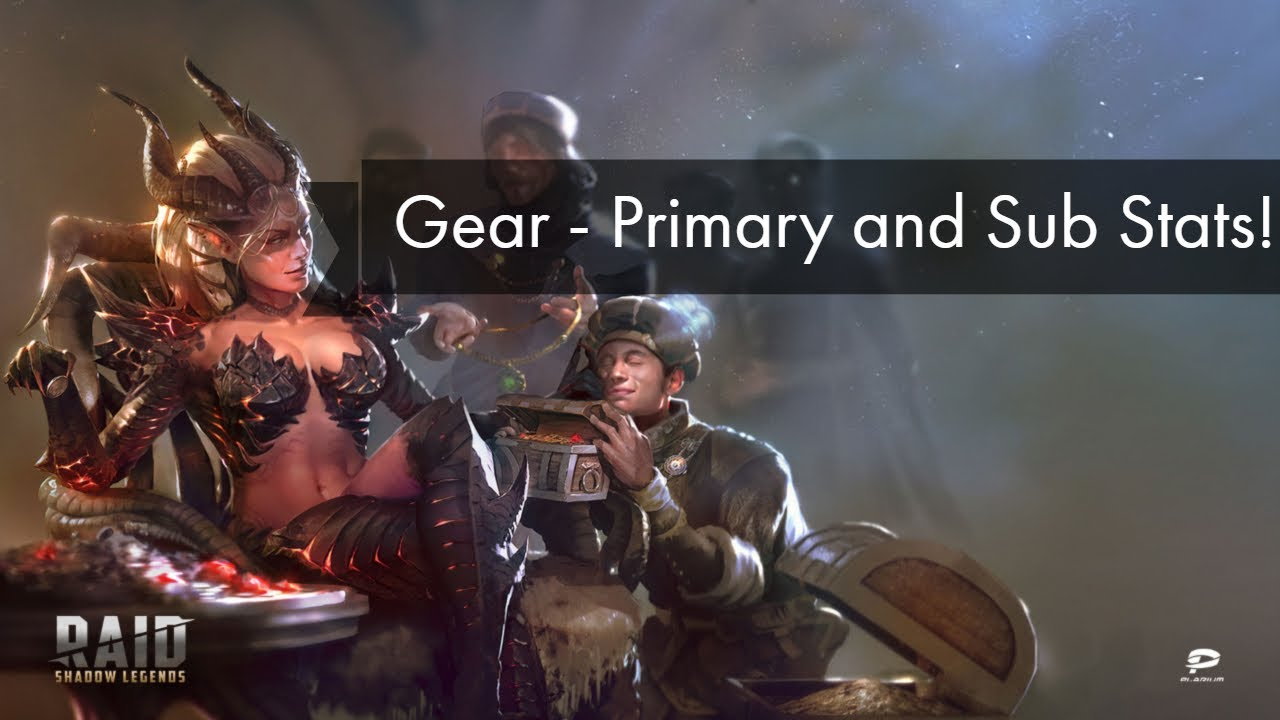 Raid: Shadow Legends - Primary and Sub Stat Gear Guide!