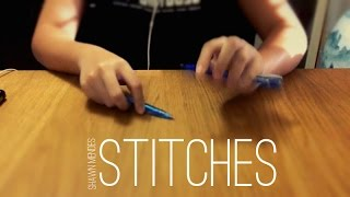 Stitches - Shawn Mendes (Pen Tappin...