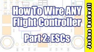 Flight Controller Wiring For Beginners - PART 2 - ESCs