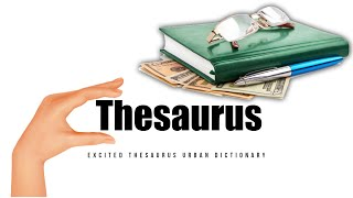 excited thesaurus slang|excited thesaurus urban dictionary