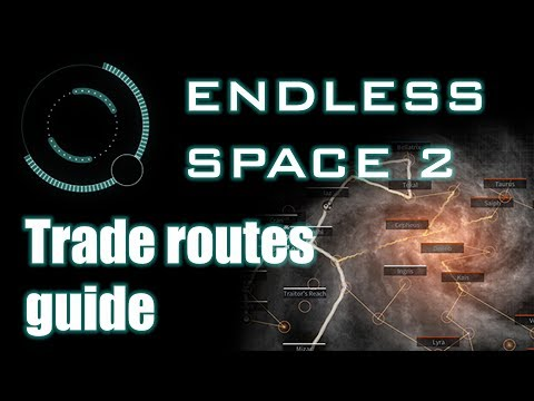 Endless Space 2 - Trade routes guide
