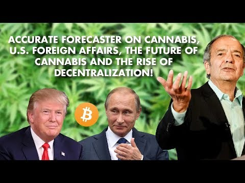 Gerald Celente: Bet Big on Cannabis, USD's Deggar, Blockchain Revolution!