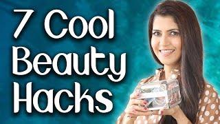 7 Cool Beauty Hacks - Ghazal Siddique