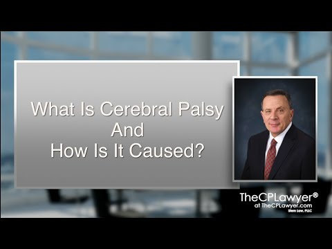 What Is Cerebral Palsy And How Is It Caused?