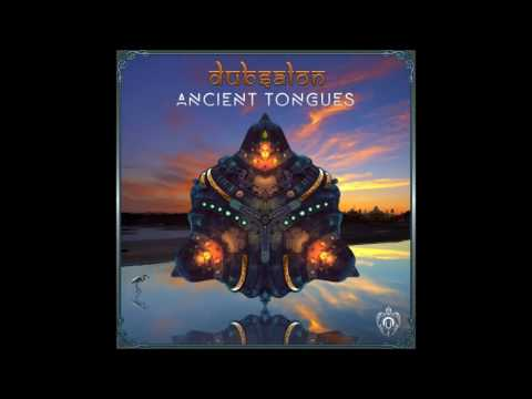 Dubsalon - Ancient Tongues [Full Album]