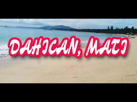 TRAVEL VLOG 3 SUMMER (DAHICAN MATI, DAVAO ORIENTAL PHILIPPINES )