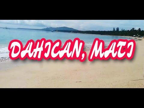 TRAVEL VLOG 3 (DAHICAN MATI, DAVAO ORIENTAL PHILIPPINES )