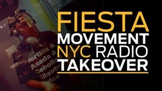 Fiesta Movement NYC Radio Takeover