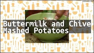 Recipe Buttermilk and Chive Mashed Potatoes