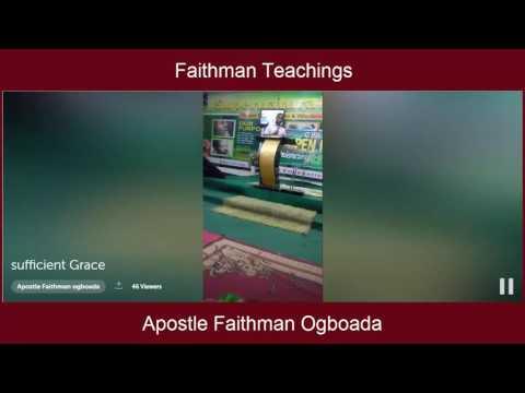 Apostle Faithman Ogboada - Sufficient Grace