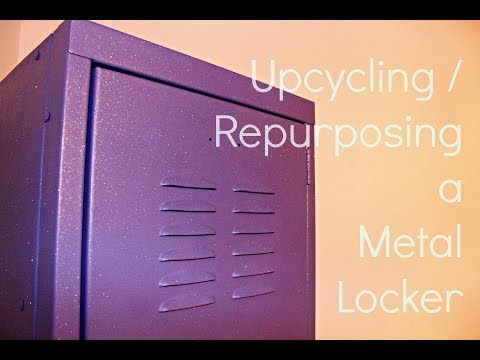 How to Upcycle and Re-purpose a Metal Locker - Daughter's Room Upgrade Part 2