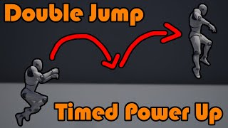 Double Jump | + Timed Power Up - Unreal Engine 4 Tutorial