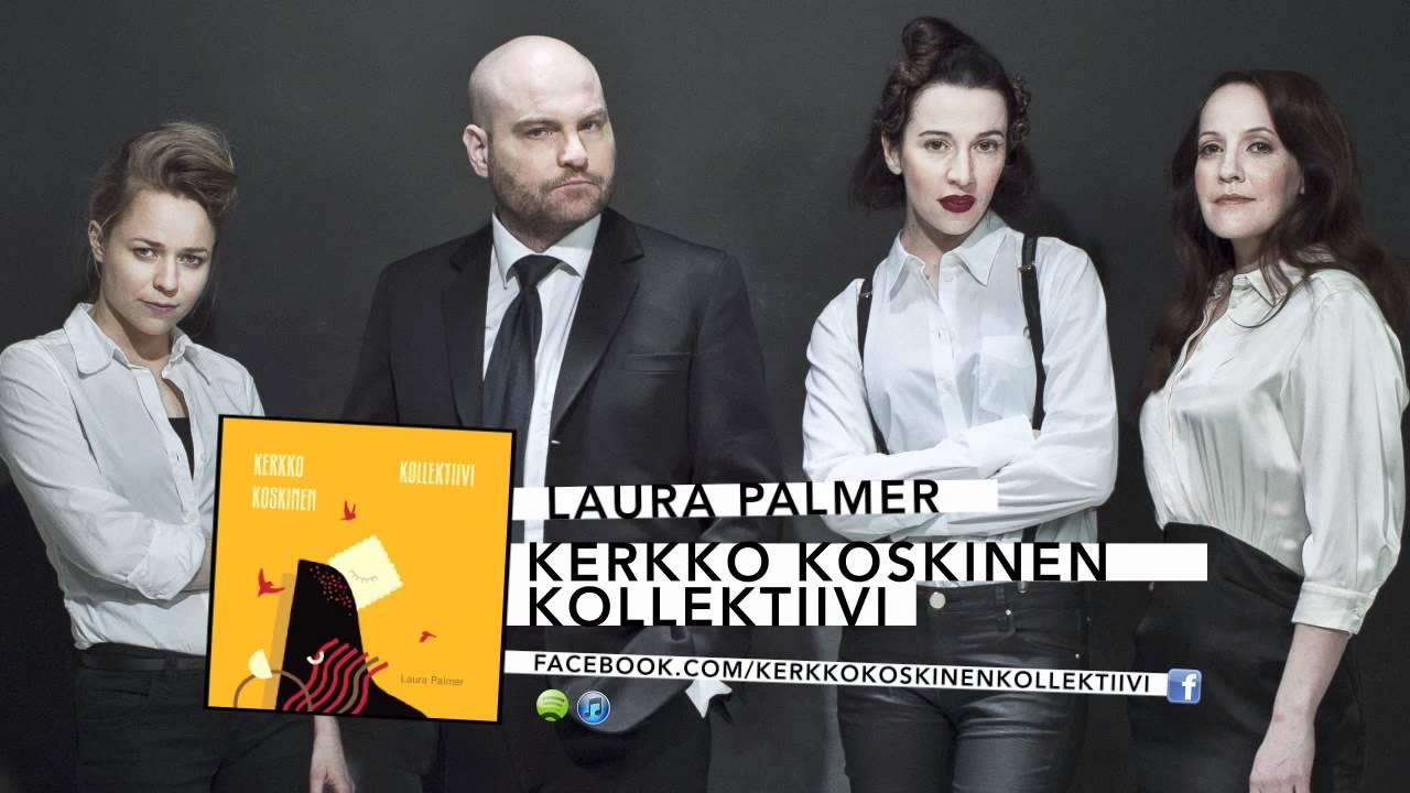 kerkko-koskinen-kollektiivi-laura-palmer-universalmusicfin