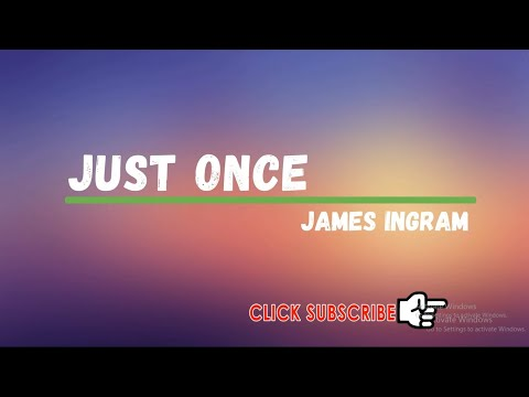 Just Once-James Ingram [with lyrics]