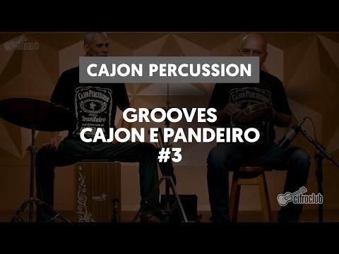 Grooves Cajon e Pandeiro: Leão do Norte - Lenine | Cajon Percussion (3 de 6)