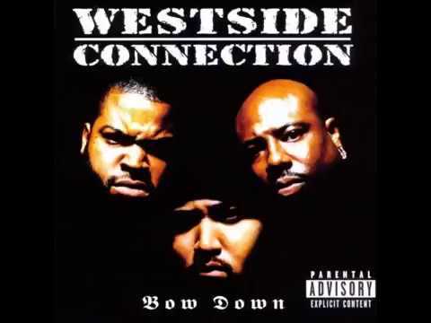 Westside Connection | Bow Down | (Album full 1996)
