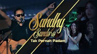Sandhy Sandoro - Tak Pernah Padam (Original Live)