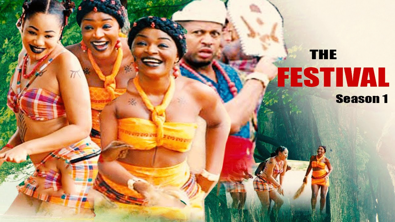 Download The Festival    -  2016 Latest Nigerian Nollywood movie
