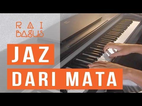 JAZ - Dari Mata Piano Cover