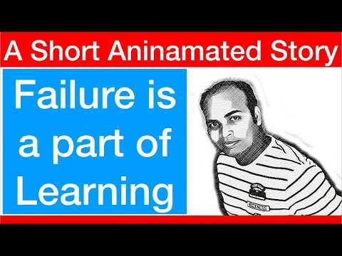 Failure is a part of learning !!! A short & Sweet Story by TalksToday