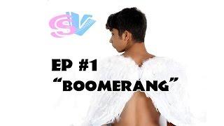 San Valentino - La Serie 1X01 Boomerang