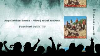 Aspalathos Brass - Viruj meni malena (Festival Split