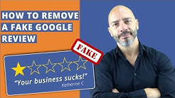Remove a fake Google review – (The Right Way)