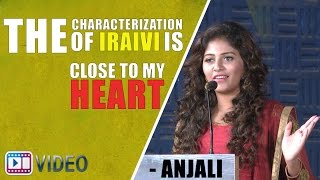 The characterization of Iraivi is close to my heart - Anjali
