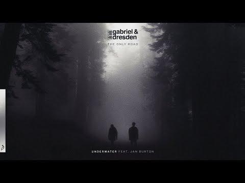 Gabriel & Dresden feat. Jan Burton - Underwater